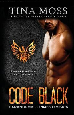 Code Black by Tina Moss