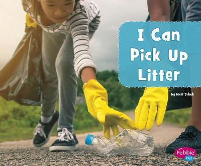 I Can Pick Up Litter book