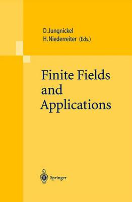 Finite Fields and Applications by Dieter Jungnickel