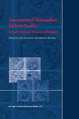 Assessment of Mammalian Embryo Quality by Ann van Soom