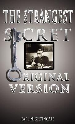 Strangest Secret by Earl Nightingale