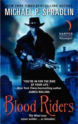 Blood Riders by Michael P. Spradlin