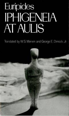 Iphigeneia at Aulis by Euripides