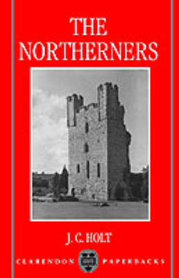Northerners by J. C. Holt