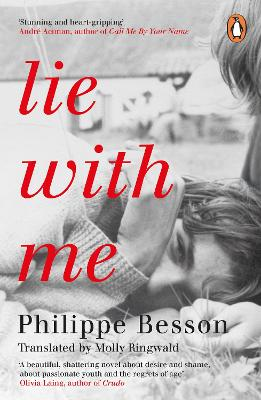 Lie With Me: 'Stunning and heart-gripping' Andre Aciman book