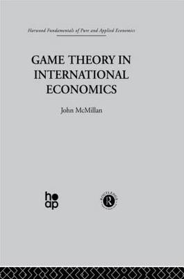 Game Theory in International Economics by J. McMillan