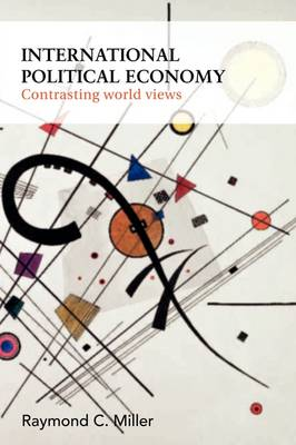 International Political Economy by Raymond C. Miller