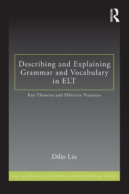 Describing and Explaining Grammar and Vocabulary in ELT book