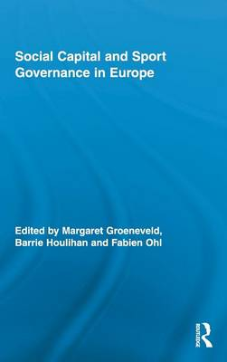 Social Capital and Sport Governance in Europe book