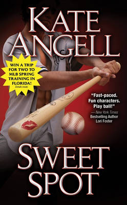 Sweet Spot by Kate Angell