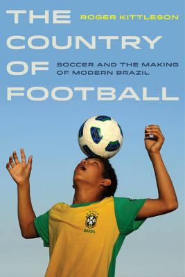 The Country of Football by Roger Kittleson