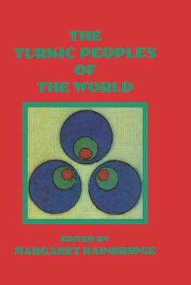 The Turkic Peoples of the World by Bainbridge