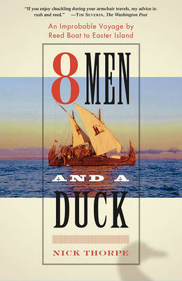 8 Men and a Duck by Nick Thorpe