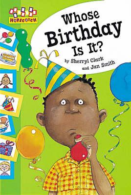 Whose Birthday Is It? by Sherryl Clark