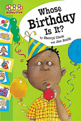 Whose Birthday Is It? by Sherryl Clark
