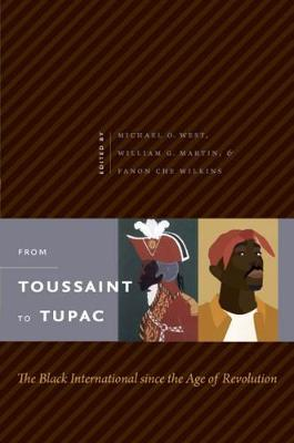 From Toussaint to Tupac by Fanon Che Wilkins