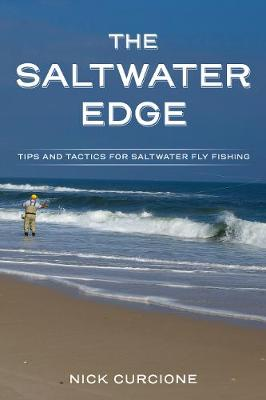 The Saltwater Edge by Nick Curcione