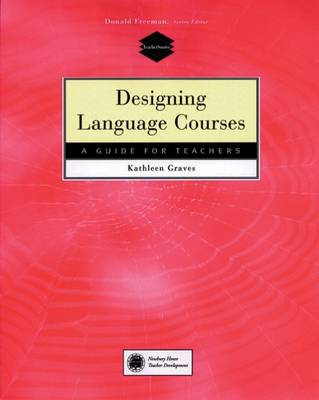 Designing Language Courses by Kathleen Graves