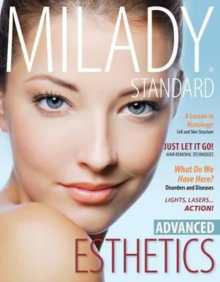 Milady Standard Esthetics : Advanced by Milady