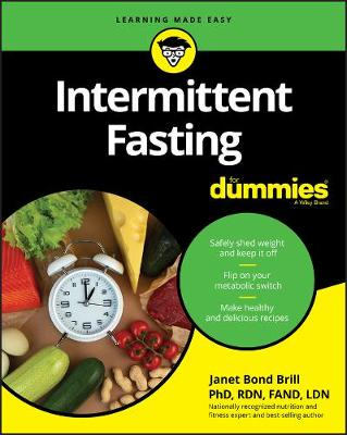 Intermittent Fasting For Dummies by Janet Bond Brill