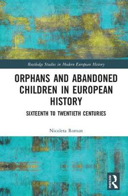 Orphans and Abandoned Children in European History book