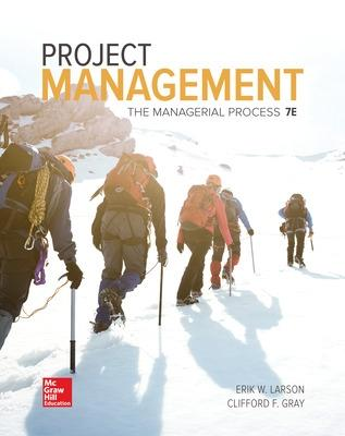 Project Management: The Managerial Process by Erik Larson