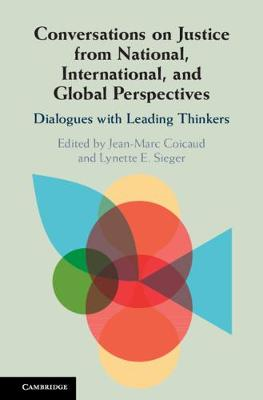 Conversations on Justice from National, International, and Global Perspectives: Dialogues with Leading Thinkers by Jean-Marc Coicaud