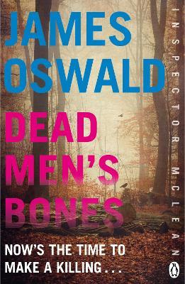 Dead Men's Bones by James Oswald
