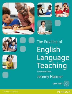 Practice of English Language Teaching 5th Edition Book for Pack by Jeremy Harmer
