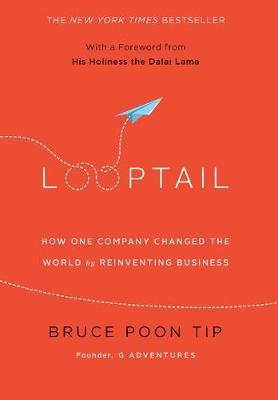 Looptail by Bruce Poon Tip