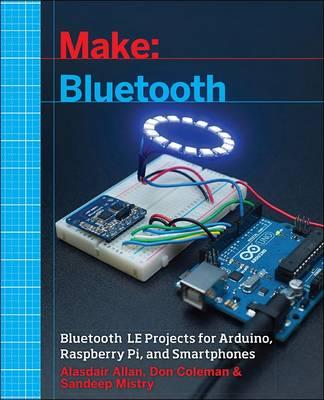 Make: Bluetooth by Alasdair Allan