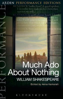 Much Ado About Nothing: Arden Performance Editions book
