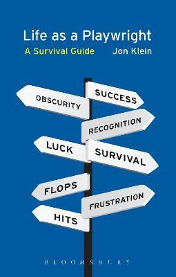 Life as a Playwright by Jon Klein
