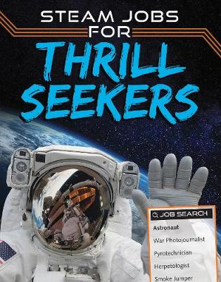 STEAM Jobs for Thrill Seekers by Sam Rhodes