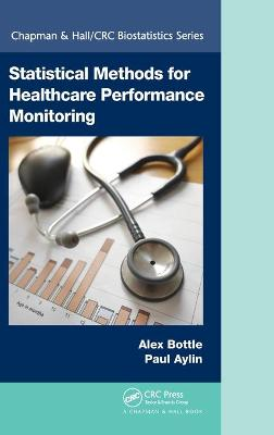 Statistical Methods for Healthcare Performance Monitoring book