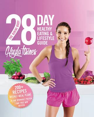 The The Bikini Body 28-Day Healthy Eating & Lifestyle Guide by Kayla Itsines
