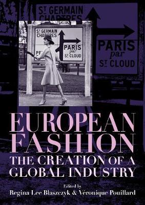European Fashion by Regina Lee Blaszczyk