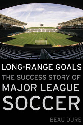 Long-Range Goals by Beau Dure