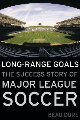 Long-Range Goals by Beau Dure