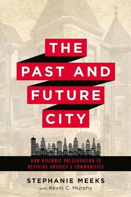 The Past and Future City by Stephanie Meeks