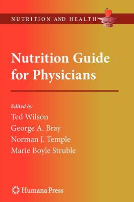 Nutrition Guide for Physicians by Ted Wilson