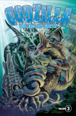 Godzilla Rulers of Earth Volume 3 by Jeff Zornow