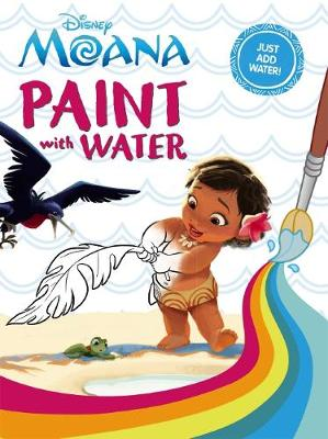 Disney Moana: Paint with Water book