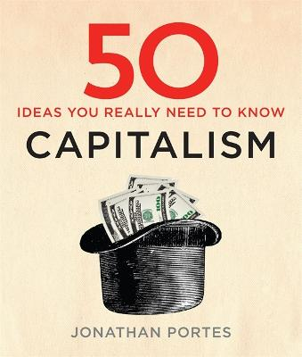 50 Capitalism Ideas You Really Need to Know by Jonathan Portes