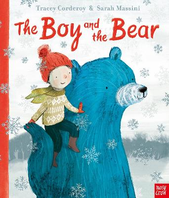 The Boy and the Bear by Tracey Corderoy