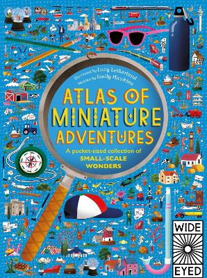 Atlas of Miniature Adventures by Lucy Letherland
