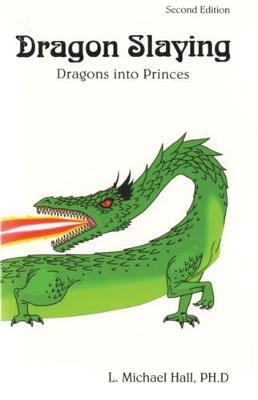 Dragon Slaying by Michael L. Hall