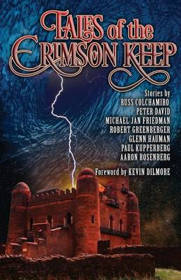 Tales of the Crimson Keep by Robert Greenberger