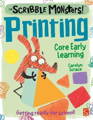 The Scribble Monsters!: Printing by Carolyn Scrace