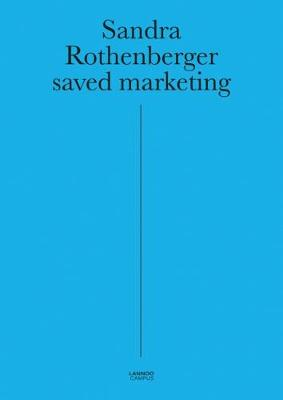 Saved Marketing by Dr. Sandra Rothenberger